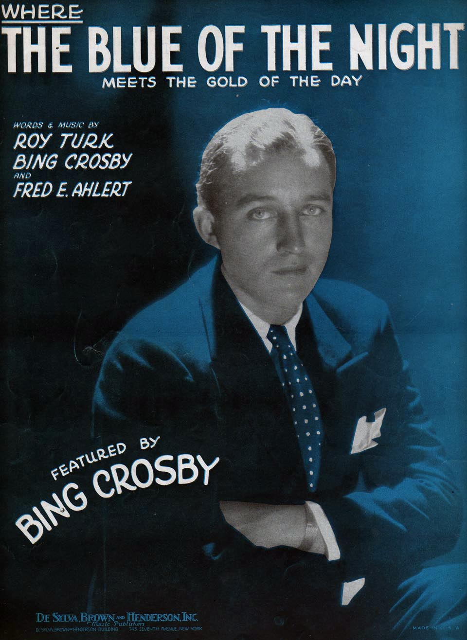 my favorite bing crosby solo recording is his theme song where the blue of the night meets the gold of the day rob b kindly sent a scan of the cover of